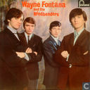 Um, Um , Um, Um, Um, Um It's Wayne Fontana and the Mindbenders