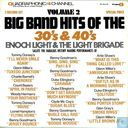 Big Band hits of the 30's & 40's / Volume II