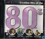 Greatest Hits of the 80s 5