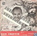 Ken Griffin at the Organ