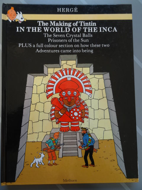 Peeters - The Making of Tintin - In The World Of The Inca - hardcover (1989)