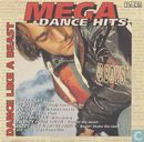 Mega Dance Hits - Dance Like a Beast