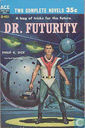 Dr Futurity + slavers of space