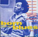Born with the Blues Volume 1