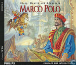Marco Polo. Glory, Wealth and Adventure