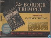 The border trumpet