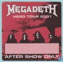Megadeth Backstage After Show Pass, 2001