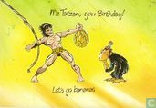 Me Tarzan, you birthday! Let's go bananas