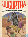 Comic Books - Jugurtha - De grote tovenaarszebra