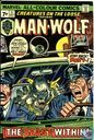 Creatures of the Loose & Man-Wolf