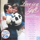 Love Is A Gift - Golden Romantic Songs