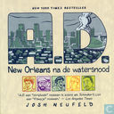 A.D. - New Orleans na de watersnood