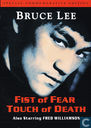 DVD / Vidéo / Blu-ray - DVD - Fist of Fear - Touch of Death