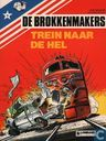 Comic Books - Brokkenmakers, De [Denayer] - Trein naar de hel