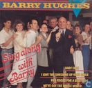 Barry Hughes Sing along with Barry