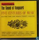 The sound of Vanguard five centurys of music