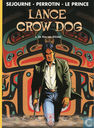 Comic Books - Lance Crow Dog - De man van Kitimat