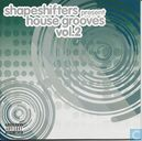 Shapeshifters Present House Grooves 2