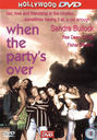 DVD / Video / Blu-ray - DVD - When the Party's Over