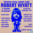 Theatre Royal Drury Lane - Robert Wyatt & Friends in Concert