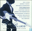 Big Blues - Blues Music for Kids