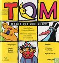 Tom's Magic Picture Show