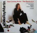 Your Loving Arms - The Remix E.P.