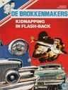 Comic Books - Brokkenmakers, De [Denayer] - Kidnapping in flash-back