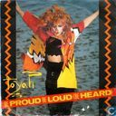 Be Proud Be Loud (Be Heard)