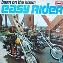 Born on the Road: Easy Rider