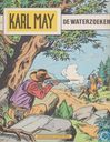 Strips - Winnetou en Old Shatterhand - De waterzoeker