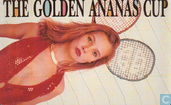The Golden Ananas Cup