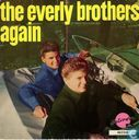 The Everly Brothers Again