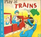 Play at trains