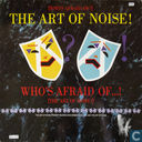 (Who's Afraid of?) The Art of Noise!