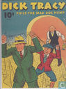 Dick Tracy foils the mad doc hump