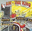 I-Am-The King Featuring King Tubbys At The Control