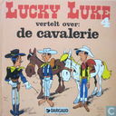 Lucky Luke vertelt over de cavalerie