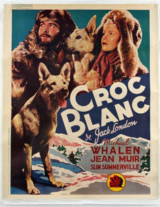 White Fang / Croc Blanc - Original French movie poster - 1937 - Rare poster for the first French release of this movie based on the bestseller by Jack London