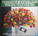 Thanks For 100 Million Philips Televisions