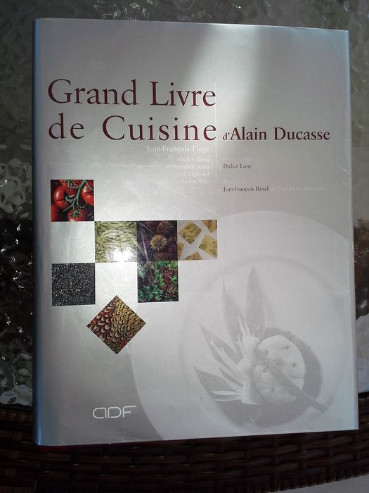 alain ducasse le grand livre de la cuisine 2001 catawiki. Black Bedroom Furniture Sets. Home Design Ideas