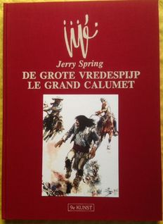 Jerry Spring T17 - Le Grand calumet / De Grote vredespijp - hc - TL (1992)