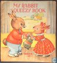 My Rabbit Squeezy Book