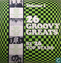 26 Groovy Greats by 26 Top Stars Volume One