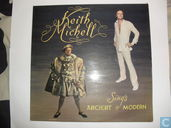 Keith Michell sings Ancient & Modern
