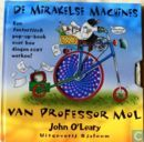 Mirakelse machines van Professor Mol