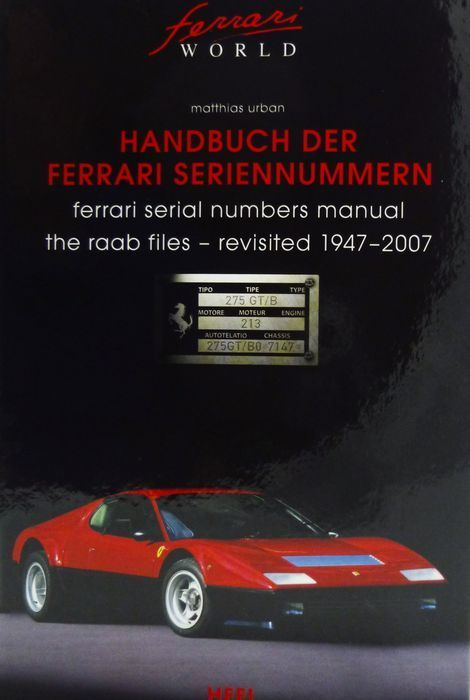 Boek - Handbuch der Ferrari Seriennummern - The Raab files revisited - 980 pages