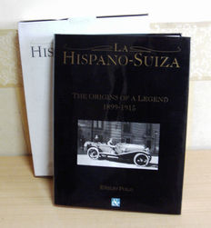 La Hispano-Suiza. The origins of a legend, 1899-1915 (book)