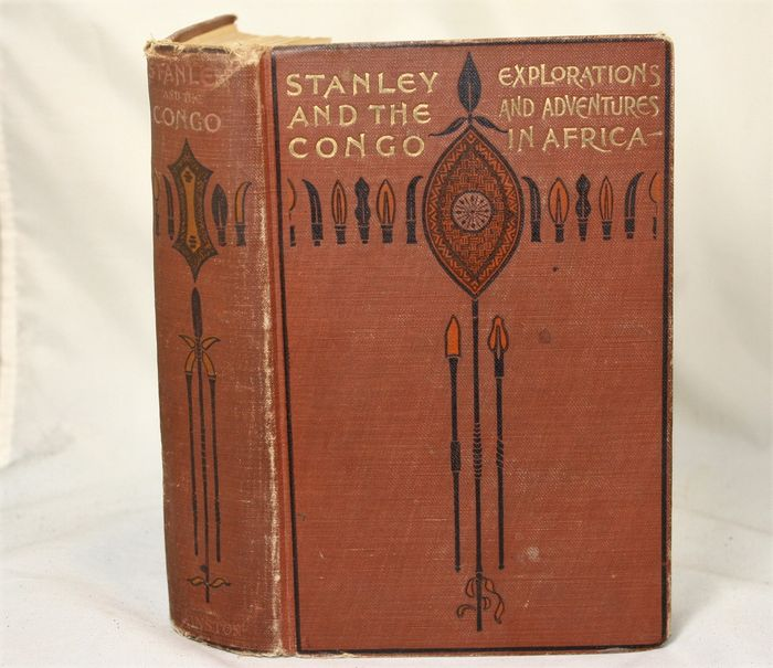 Voyages of exploration; J.F. Packard - Stanley and the Congo - approx. 1884