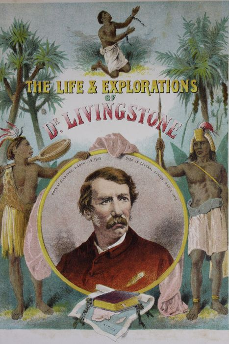 Travel expeditions; Anonymous  [J.S. Roberts] - The life and explorations of David Livingstone - 1887